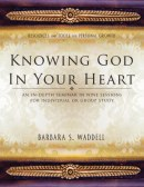 Knowing God in Your Heart
